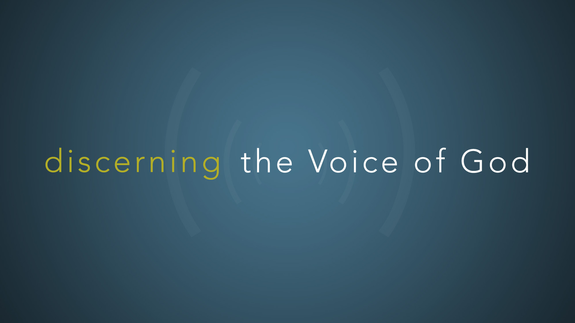 Discerning the Voice of God - Tangible Grace Fellowship | Allen, Texas